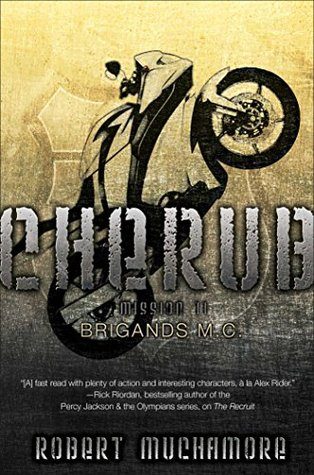 Cherub 11: Brigands M.C. by Robert Muchamore