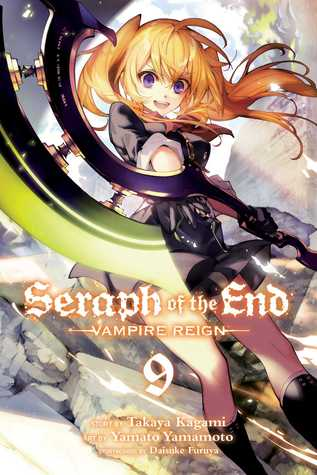 Seraph of the End: Vampire Reign, Vol 9